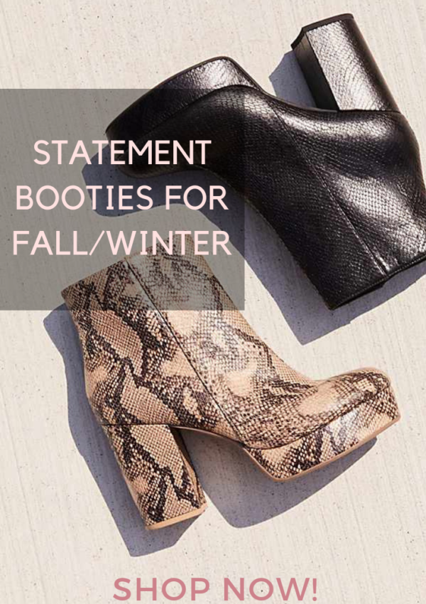 Statement Booties for Fall and Winter