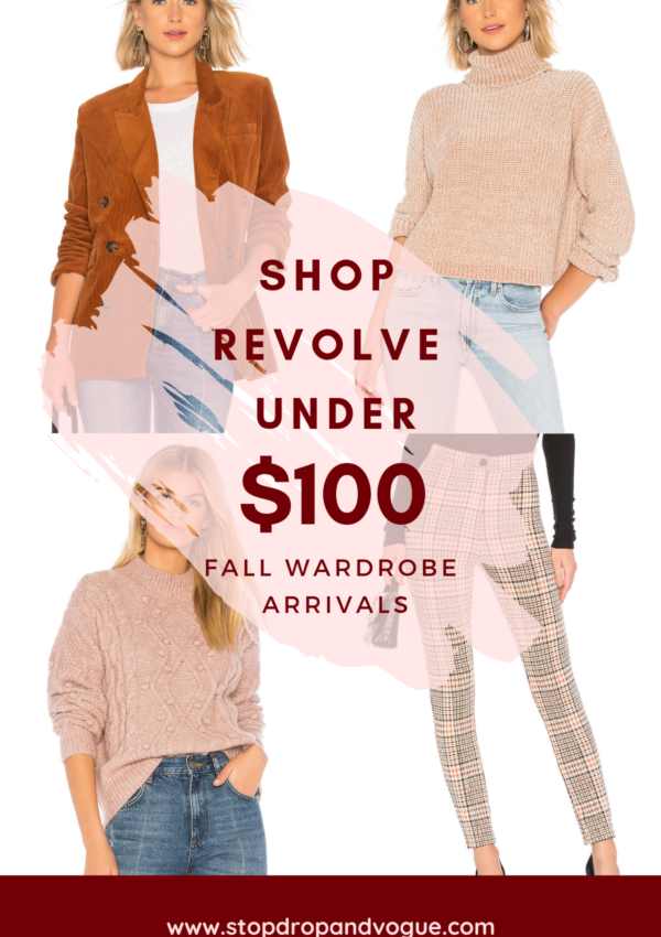 Fall Wardrobe Arrivals: Revolve Find Under $100