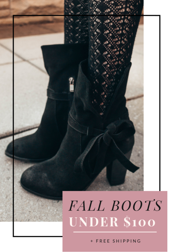 Fabulous Fall Boots Under $100
