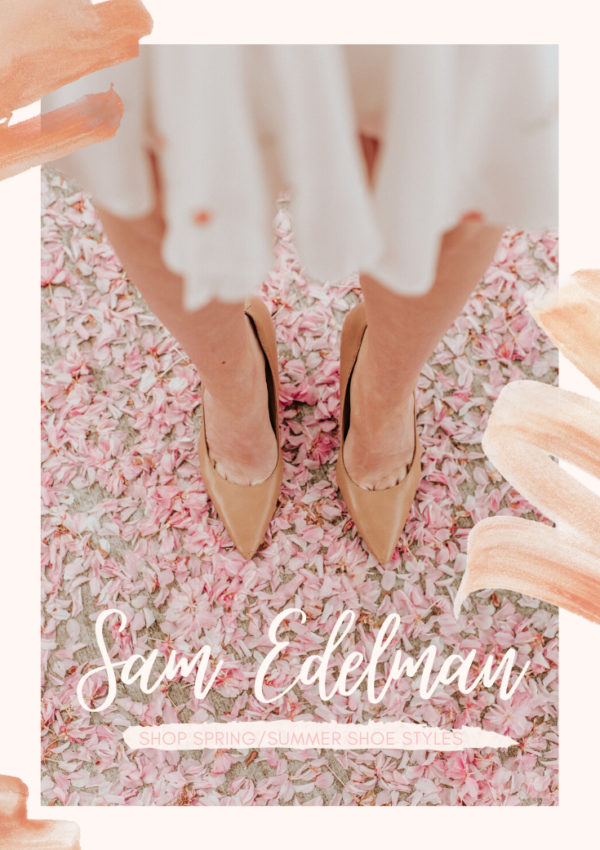 Sam Edelman: Shoe Brand Spotlight